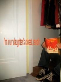 picim-in-ur-daughters-closet-2.jpg